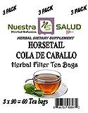 Horsetail Herb - Cola De Caballo Herbal Filter Tea (60 tea bags) Value Pack