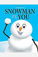 Snowman vs. You (Volume 1) Paperback