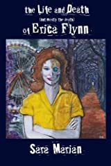 The Life and Death (but mostly the death) of Erica Flynn Paper Paperback
