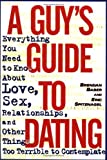 A Guy's Guide to Dating, Brendan Baber and Eric Spitznagel, 0385485530