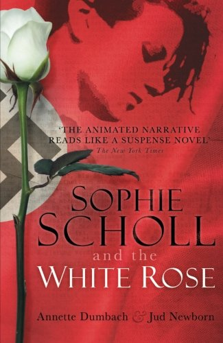 (Sophie Scholl and the White Rose)