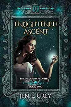 Enlightened Ascent (The Pearson Prophecy Book 2) by [Grey, Jen L.]