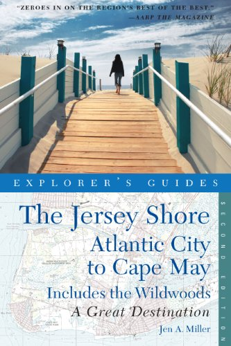 Atlantic Jersey (Explorer's Guide Jersey Shore: Atlantic City to Cape May: A Great Destination (Second Edition) (Explorer's Great Destinations))