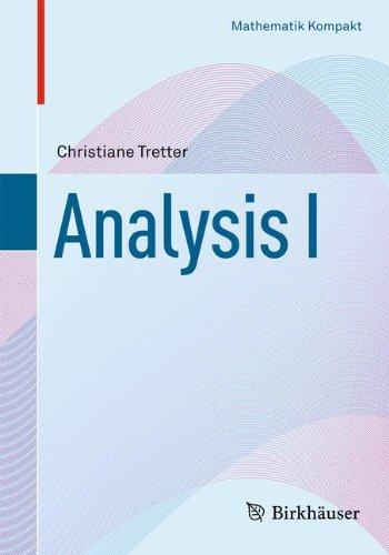 Analysis I (Mathematik Kompakt)