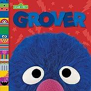 Grover (Sesame Street Friends) (Sesame Street Board Books)