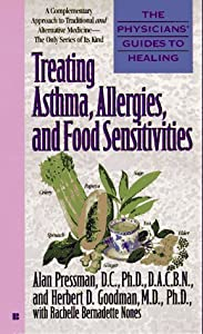 Treating Asthma, Allergies, and Food Sensitivities (Physicians' Guides to Healing) by D.C., Ph.D. Alan Pressman (1997-04-01)