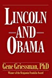 Lincoln and Obama, Gene Griessman, 161005234X