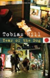 Year of the Dog, Tobias Hill, 1844715531