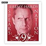 Jeremy Hardy Speaks to the Nation: The Complete Series 9 | Jeremy Hardy,Paul B. Davies
