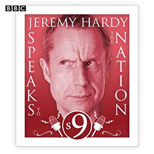 Jeremy Hardy Speaks to the Nation: The Complete Series 9 Radio/TV Program