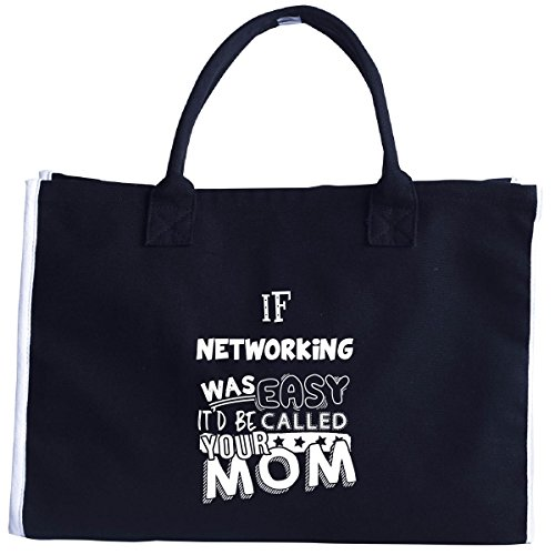 if-networking-was-easy-itd-be-called-your-mom-tote-bag
