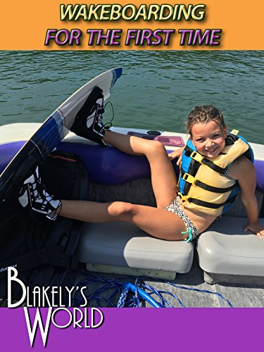 Wakeboarding for the First Time