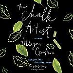 The Chalk Artist: A Novel | Allegra Goodman
