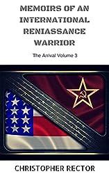 MEMOIRS OF AN INTERNATIONAL RENAISSANCE WARRIOR: The Cold War Cook: The Adventure
