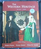 The Western Heritage : Since 1300, Kagan, Donald, 0131838180