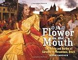 A Flower in the Mouth, Jason Gardner, 0989534200