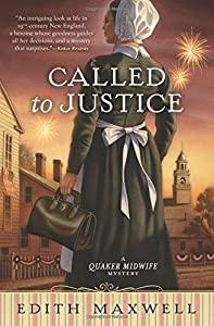 Called to Justice (A Quaker Midwife Mystery)