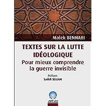 TEXTES  SUR LA LUTTE IDEOLOGIQUE: POUR MIEUX COMPRENDRE LA GUERRE INVISIBLE (French Edition)