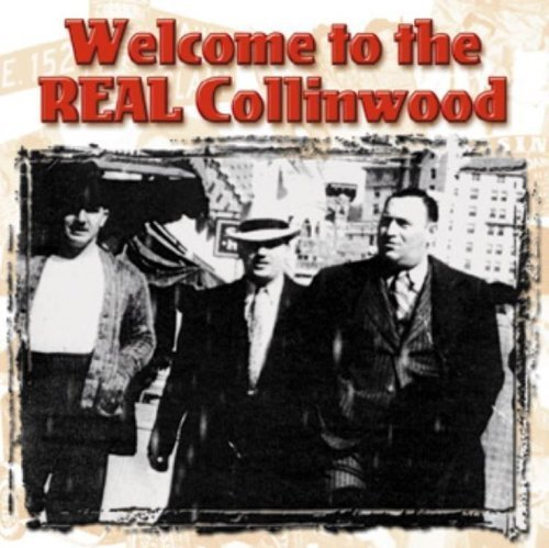 Welcome to the Real Collinwood by Our Heritage (2003-01-01)