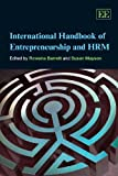 International Handbook of Entrepreneurship and HRM, Rowena Barrett, Susan Mayson, 1849800502