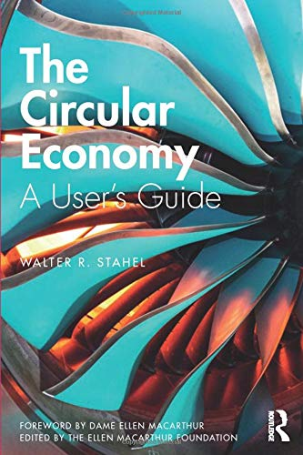 The Circular Economy por Walter R Stahel