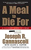 A Meal to Die For: A Culinary Novel of Crime