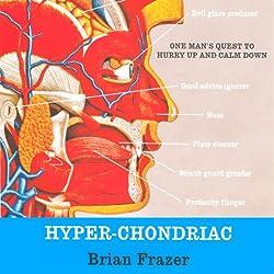 Hyper-Chondriac