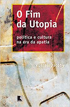 O Fim da Utopia - Coleção Pensando na Crise | Amazon.com.br
