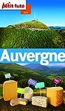 Auvergne 2014 Petit Futé (avec cartes, photos + avis des lecteurs) par Le Petit Futé