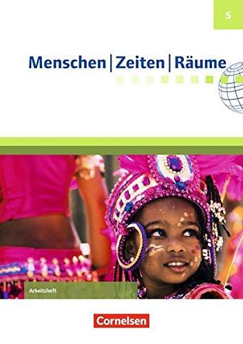 Menschen-Zeiten-Räume - Arbeitshefte zu allen Ausgaben (außer Bayern und Baden-Württemberg): 5. Schuljahr - Arbeitsheft