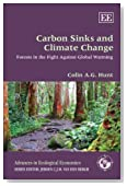 Carbon Sinks and Climate Change: Forests in the Fight Against Global Warming (Advances in Ecological Economics series)
