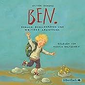 Ben. Schule, Schildkröten und weitere Abenteuer | Oliver Scherz