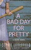 Image of A Bad Day for Pretty (Thorndike Press Large Print Mystery)