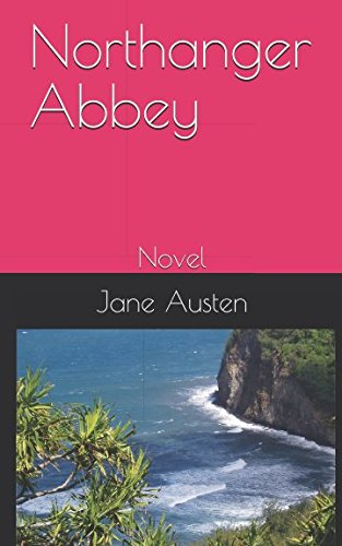 Northanger Abbey: Novel PDF