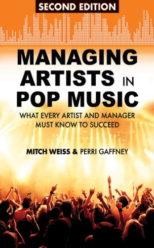 Managing Artists in Pop Music: What Every Artist and Manager Must Know to - Style Guys Indie