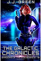 The Galactic Chronicles (Shadows of the Void) Paperback