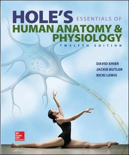 Hole's Essentials of Human Anatomy & Physiology -  Shier, David, Hardcover