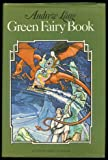 The Green Fairy Book, Andrew Lang, Brian Alderson, 0670354201
