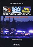 Terrorism and WMDs: Awareness and Response, Second Edition