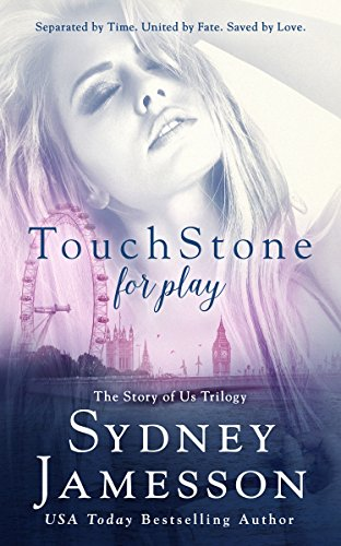 Book: TouchStone for play (Story of Us Trilogy Book 1) by Sydney Jamesson