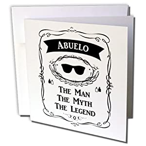 InspirationzStore The Man The Myth The Legend - Abuelo The Man The Myth The Legend - grandfather grandpa in Spanish - 6 Greeting Cards with envelopes (gc_232447_1)