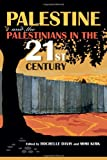 Palestine and the Palestinians in the 21st Century, , 0253010802