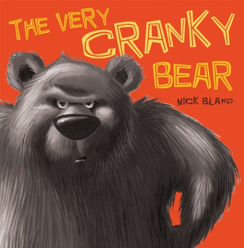 The Very Cranky Bear (Friendship Poems For Him From The Heart)