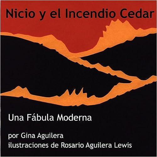 Free downloadable books online Nicio y  el Incendio Cedar (Spanish Edition) PDF