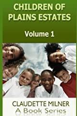 Children of Plains Estates (Volume 1) Paperback