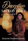 Deception of Seven Sacred Vows, Kamlesh Chauhan (Gauri), 1491828064