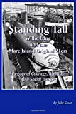 Standing Tall: Willie Long And the Mare Island