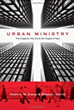 Urban Ministry, Harvie M. Conn and Manuel Ortiz, 0830838708