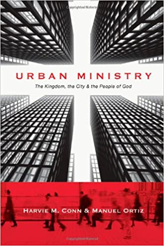 Book Urban Ministry: The Kingdom, the City & the People of God