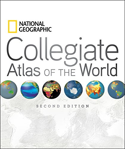 National Geographic Collegiate Atlas of the World, 2nd Edition